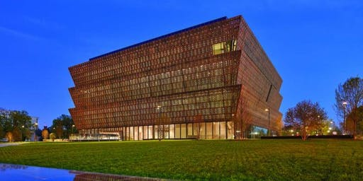 National Museum of African American History & Culture - Bus Trip