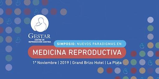 Simposio: Nuevos Paradigmas en Medicina Reproductiva