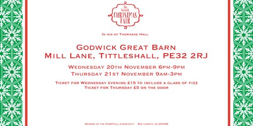 The Norfolk Christmas Fair in aid of Thornage Hall (Wednesday evening)