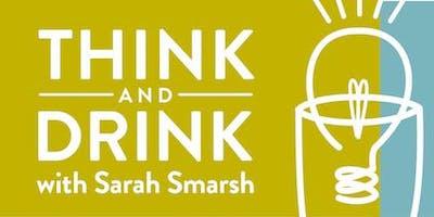 Think & Drink with Sarah Smarsh