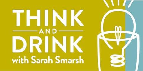 Think & Drink with Sarah Smarsh tickets