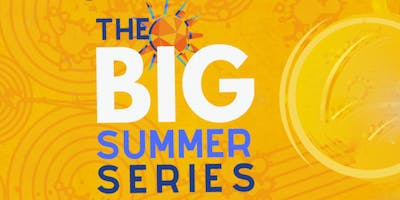 digitalundivided Presents The BIG Summer Series (Co-hosted by Launch Pad) - August 2019