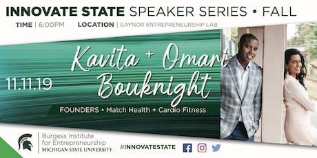 Innovate State, with Kavita + Omari Bouknight tickets