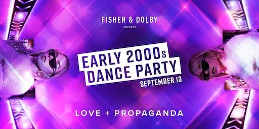 Early 2000's Party at Love + Propaganda