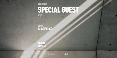 Special Guest (DJ Set) tickets