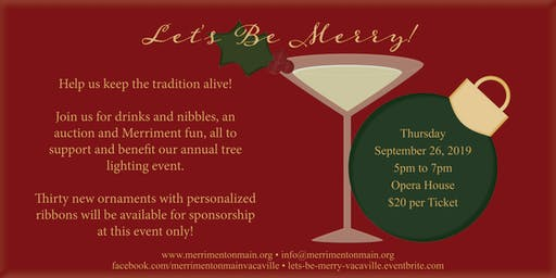 Let's Be Merry, a cocktail party to benefit Merriment on Main