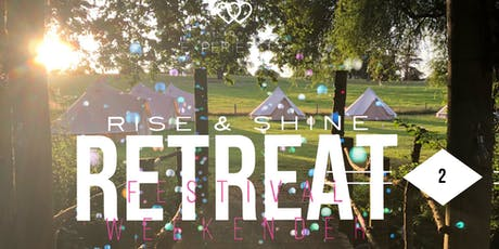 Rise and Shine Retreat forest festival part 2 tickets