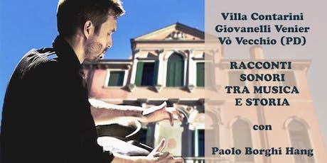 RACCONTI SONORI TRA MUSICA E STORIA (Visita guidata-concerto-buffet) biglietti