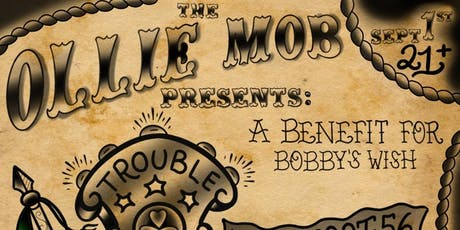 Half Way to Trouble -  A Benefit for Bobby's Wish with Flatfoot 56 tickets