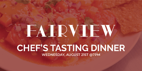 Fairview presents: Chef's Tasting Dinner tickets