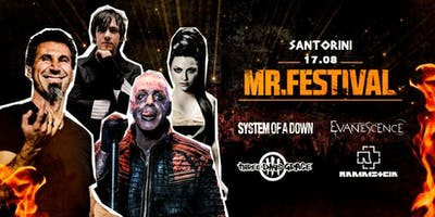 Mr.Festival: SOAD, Rammstein, Evanescence, Three Days Grace