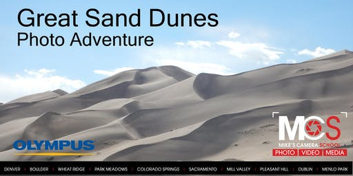 Great Sand Dunes Photo Adventure