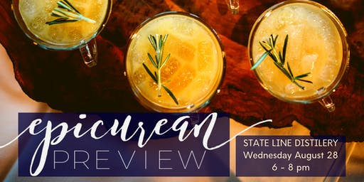Epicurean Evening Preview @State Line Distillery