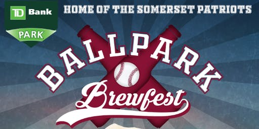 Somerset Patriots Ballpark Brewfest 2019
