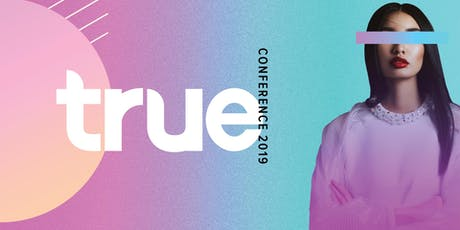 True Conference 2019 tickets