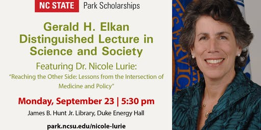Dr. Nicole Lurie - Gerald H. Elkan Lecture for Science and Society
