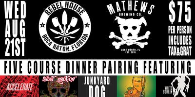 REBEL HOUSE & MATHEWS BREWING Co. 5 COURSE DINNER PAIRING