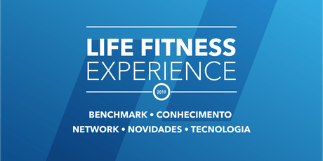 Life Fitness Experience 2019 tickets