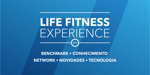 Life Fitness Experience 2019