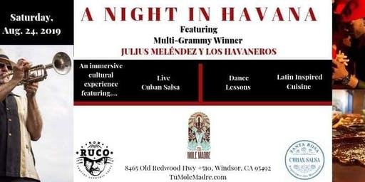 A Night In Havana Featuring Multi-Grammy Winner Julius Meléndez