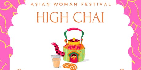 Asian Woman Festival High Chai - Birmingham tickets