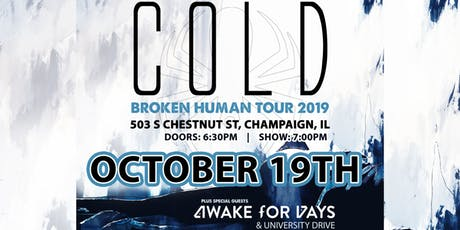 COLD: Broken Human Tour 2019 tickets