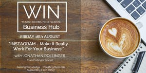 WIN Networking - INSTAGRAM - make it really work for...