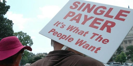 Legislative Education Series - The Path to Single Payer
