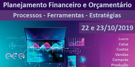 Planejamento Financeiro e Orçamentário  Processos - Ferramentas - Estratégias ingressos