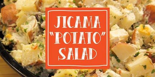 "Free Cooking Class: Jicama ""Potato"" Salad"