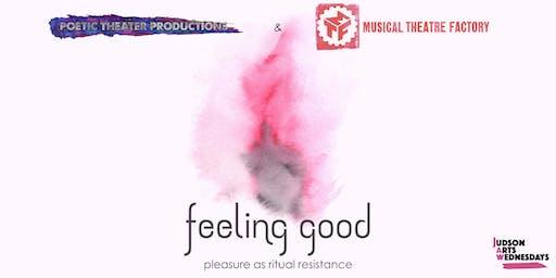 Feeling Good: Pleasure as Ritual Resistance