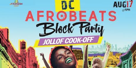 DC Afrobeats Block Party - Jollof Cook-off   Artist & Dance Performances   Popup Shop  Food Vendors   Art   Day Party  tickets