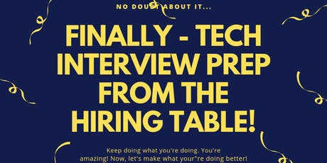 Finally - Tech Interview Prepping from the hiring table tickets