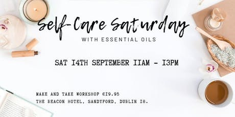 Self Care Saturday with Essential Oils tickets