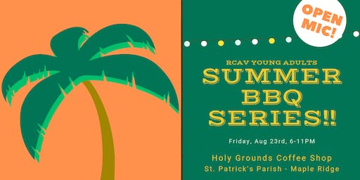 Young Adults Summer BBQ Series @ St. Pat's Maple Ridge