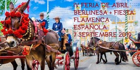 Berlin y Olé: IV Feria de Abril BERLINESA + Fiesta ESPAÑOLA Tickets