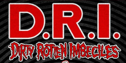 DRI - Dirty Rotten Imbeciles with Guests