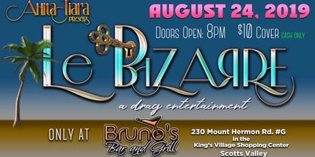 Le Bizarre: A Drag and Burlesque Showcase  tickets