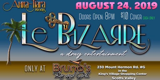 Le Bizarre: A Drag and Burlesque Showcase