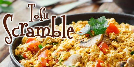 Free Cooking Class: Tofu Scramble tickets