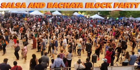 Salsa & Bachata Block Party (Free Admission) tickets