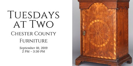 Tuesdays at Two, Chester County Furniture tickets