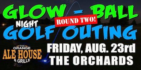 Orange Ale House Glow-Ball Night Golf - Round 2! tickets
