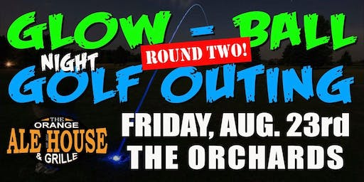 Orange Ale House Glow-Ball Night Golf - Round 2!