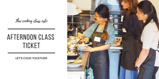 Thai Cooking Class Oslo - Afternoon Class