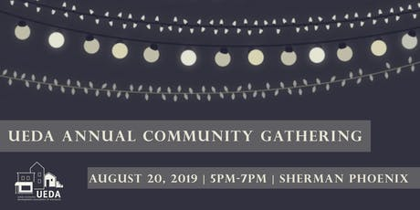 UEDA Annual Community Gathering tickets