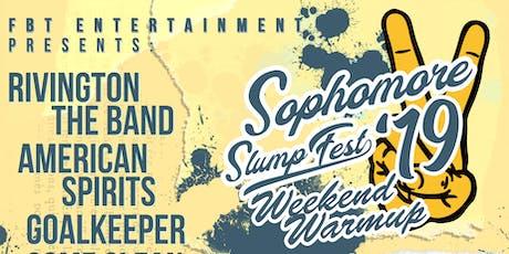 Sophomore Slump Fest 2019 - Weekend Warmup tickets