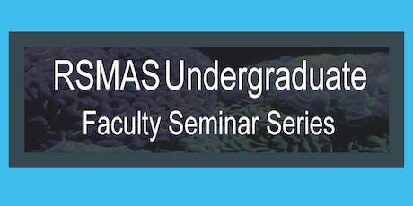Rosenstiel School Faculty Seminar Series: Dr. John McManus tickets