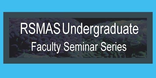 RSMAS Faculty Seminar Series : Dr. Adam Holt