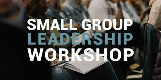 Small Group Leadership Workshop